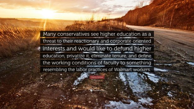 5358357-Henry-Giroux-Quote-Many-conservatives-see-higher-education-as-a.jpg